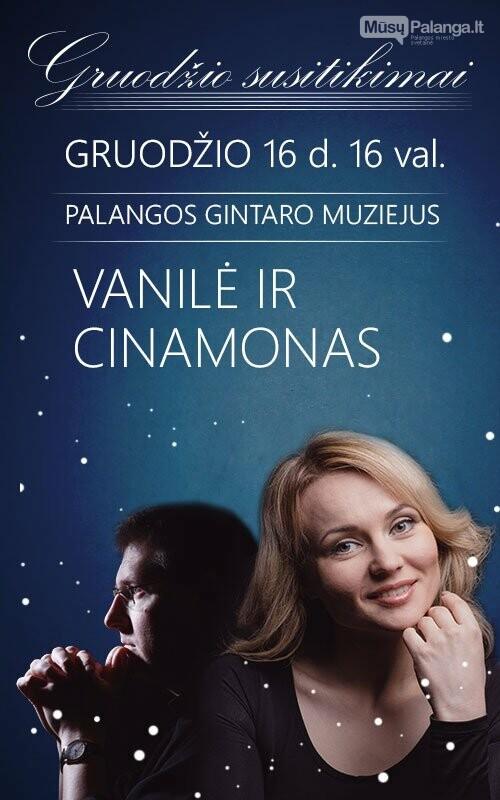 """Gruodžio 16 d. Gintaro muziejuje - koncertas Vanilė ir cinamonas"""", nuotrauka-1"""