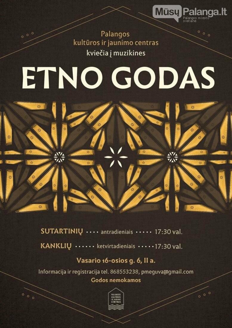 Palangos kultūros ir jaunimo centras kviečia į muzikines nemokamas ETNO GODAS, nuotrauka-1