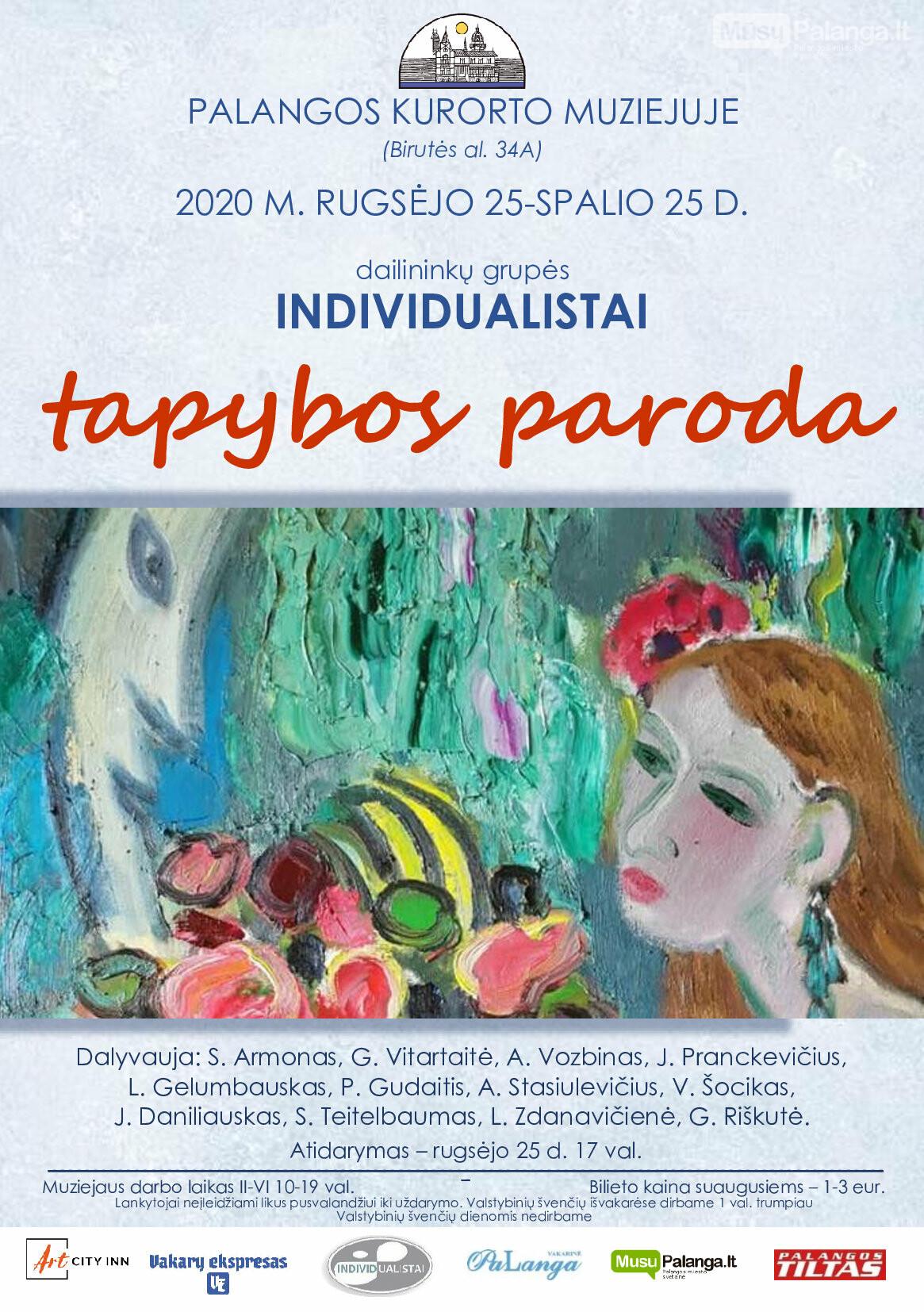 """Palangos kurorto muziejuje atidaroma ilgai laukta profesionalių Lietuvos dailininkų grupės """"Individualistai"""" tapybos paroda, nuotrauka-1"""