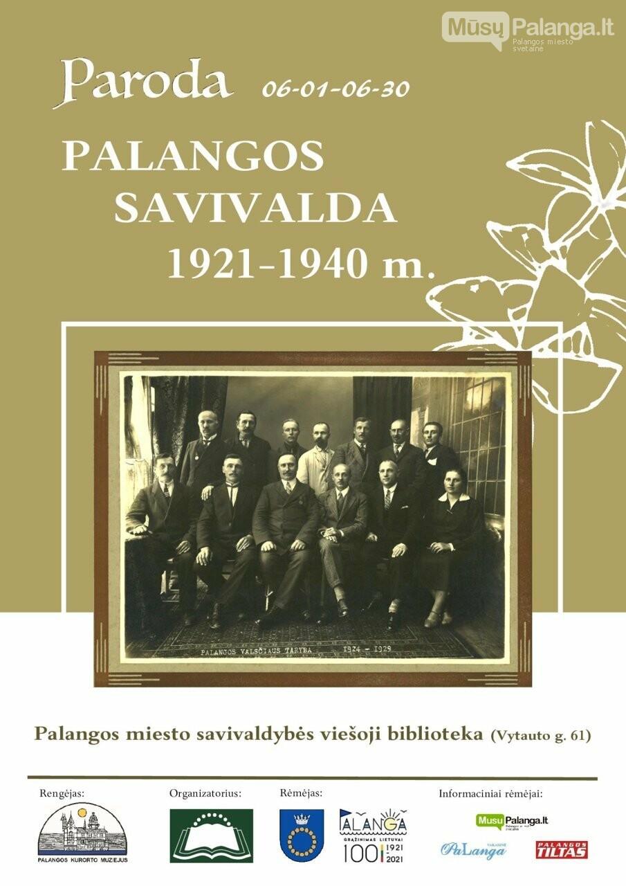 """Kviečiame birželio mėnesį apsilankyti parodoje """"Palangos savivalda 1921-1940 m."""", nuotrauka-1"""