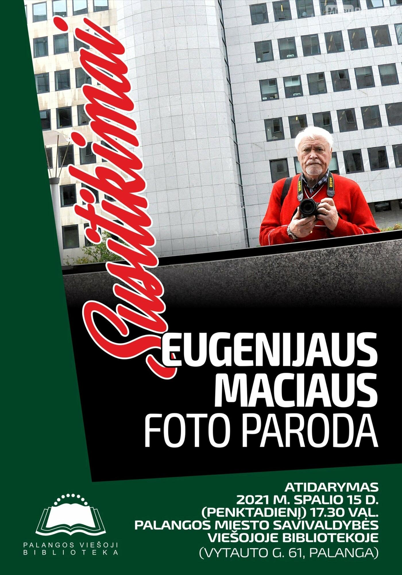 """Eugenijaus Maciaus dokumentinės fotografijos paroda """"Susitikimai"""" Palangos viešojoje miesto bibliotekoje, nuotrauka-1"""