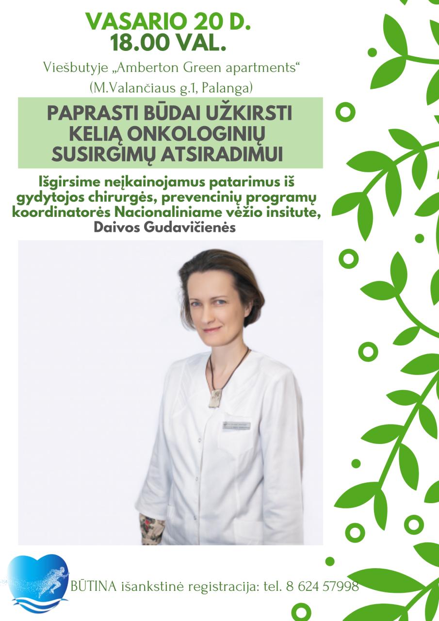 """Gydytojos Daivos Gudavičienės paskaita """"Paprasti būdai užkirsti kelią onkologinių susirgimų atsiradimui"""", nuotrauka-1"""